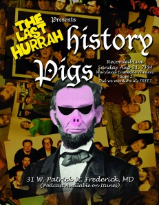 History Pigs Lincoln Poster