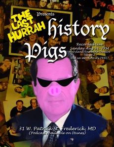 History Pigs Nixonshades Poster