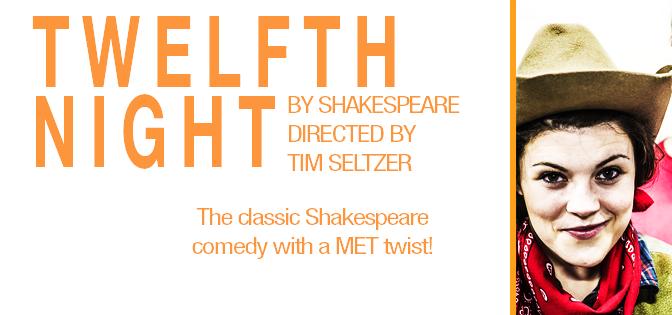 Last Hurrah – Twelfth Night Preview