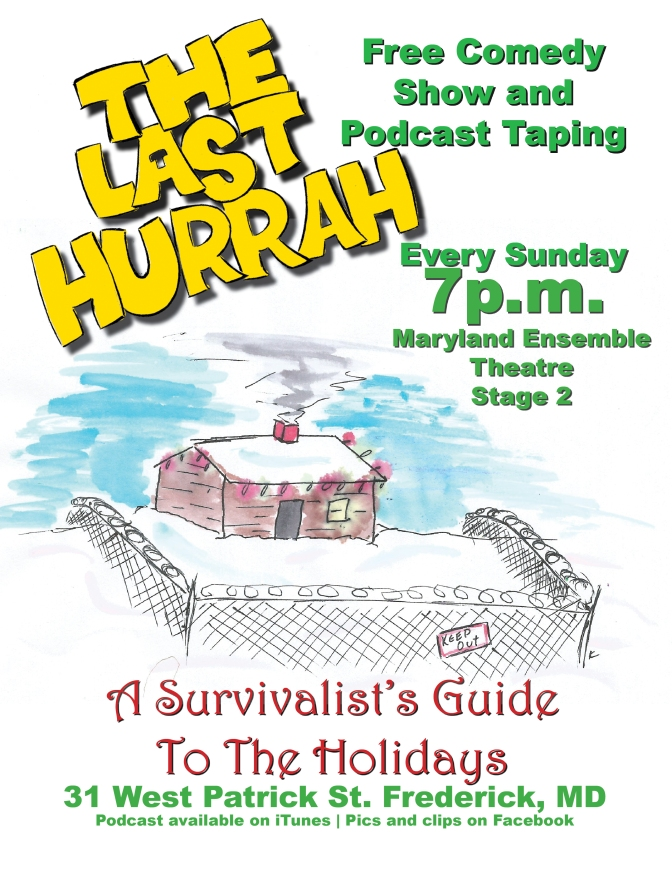 The Last Hurrah Presents A Survivalist's Guide To The Holidays