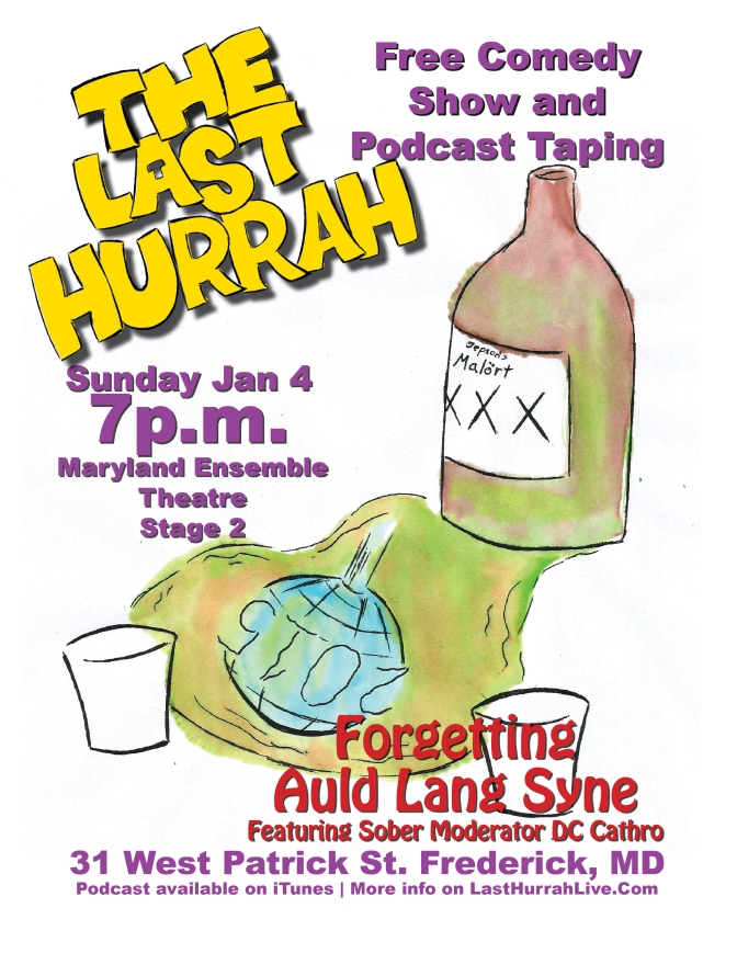 Last Hurrah – 23 Forgetting Auld Lang Syne (AKA The Drunk Show)