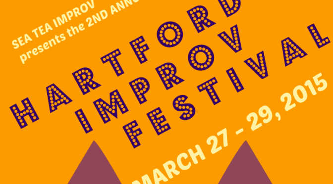 The Hartford Improv Festival – This Weekend!