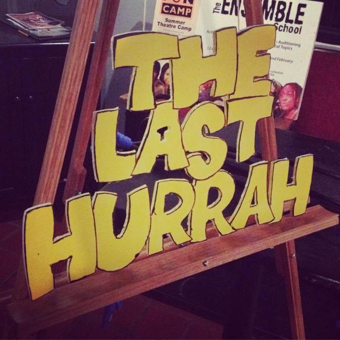 The Last Hurrah Returns on Sunday!