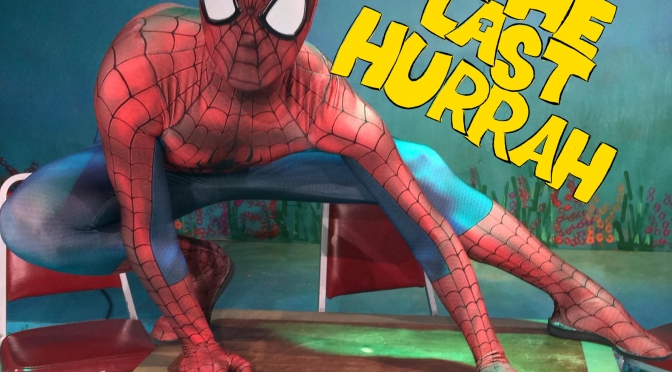 Spidey-Steve Saves The Last Hurrah