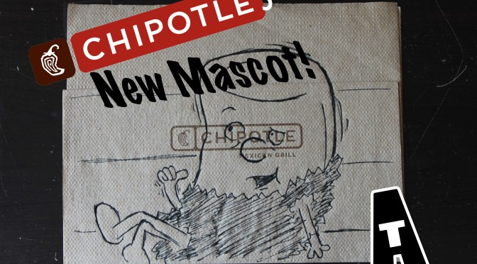 I'm Just a Burrito – Introducing Chipotle's Newest Mascot!
